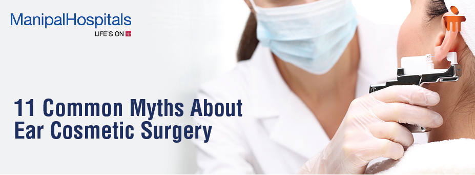11 Common Myths About Ear Cosmetic Surgery