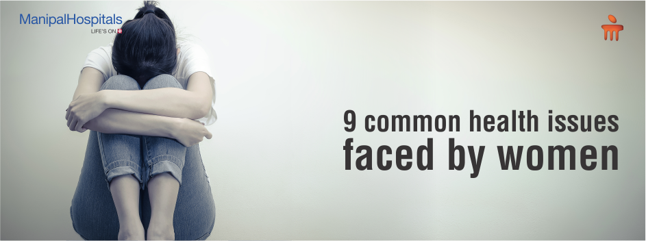 9 Common Health Issues Faced By Women