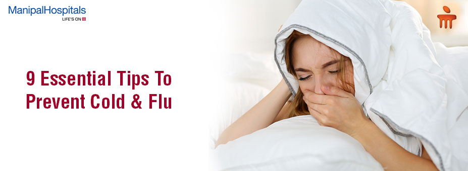 9 Essential Tips To Prevent Cold & Flu