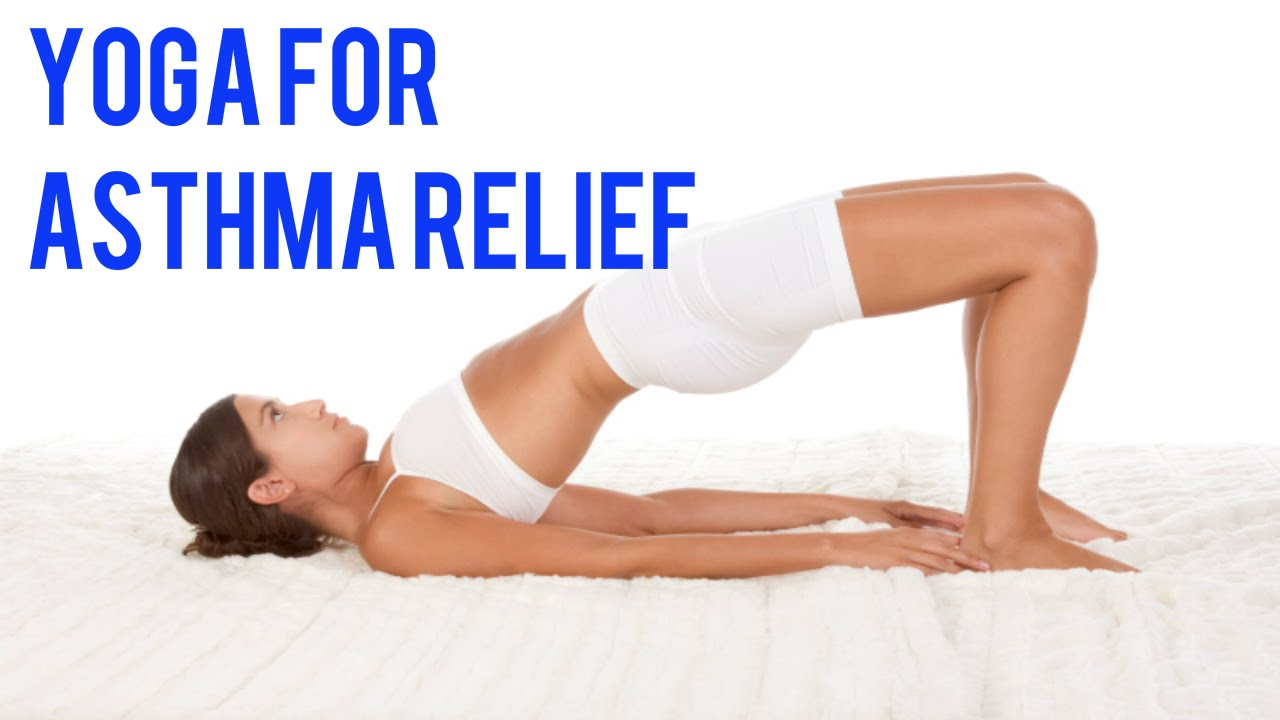 Yoga For Asthma Relief