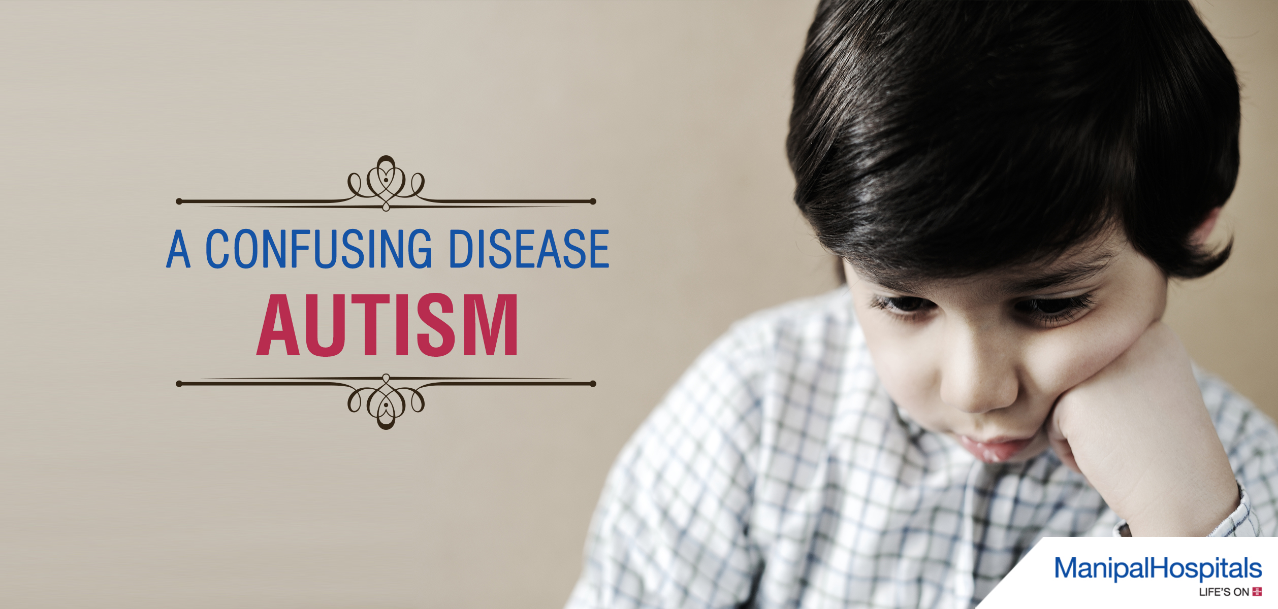AUTISM – A Confusing Disease