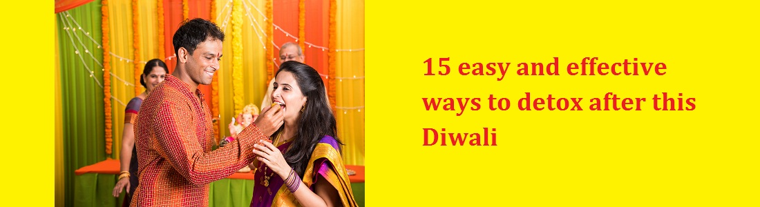 15 easy and effective ways to detox after Diwali