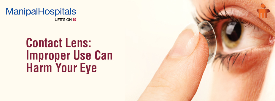 Contact Lens: Improper Use Can Harm Your Eye
