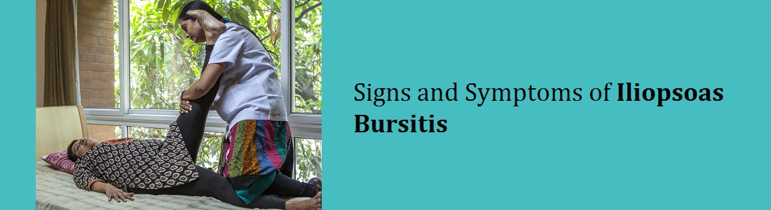 Signs and Symptoms of Iliopsoas Bursitis