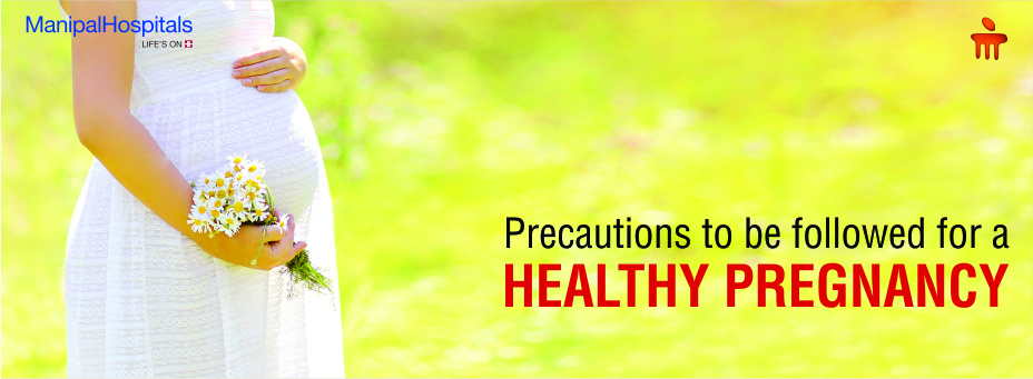 Precautions To Be Followed For A Healthy Pregnancy