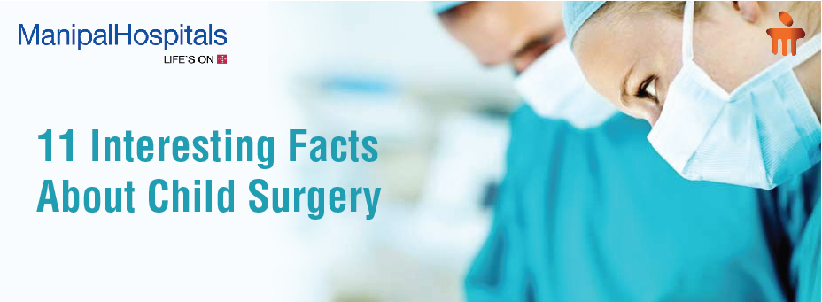 11 Interesting Facts About Child Surgery