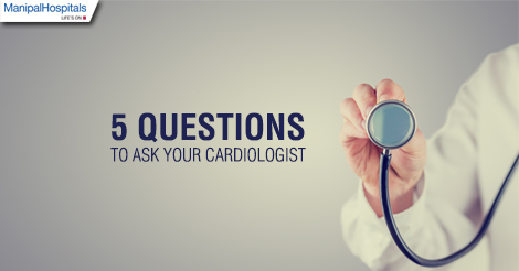 5 Questions to ask your Cardiologist