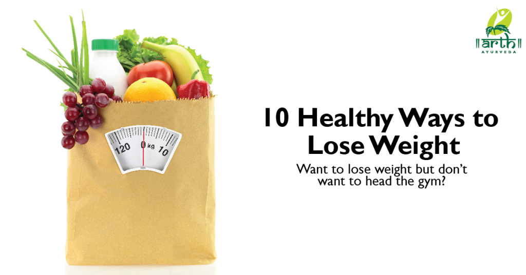 10 Ways to Reduce Weight without Going to the Gym