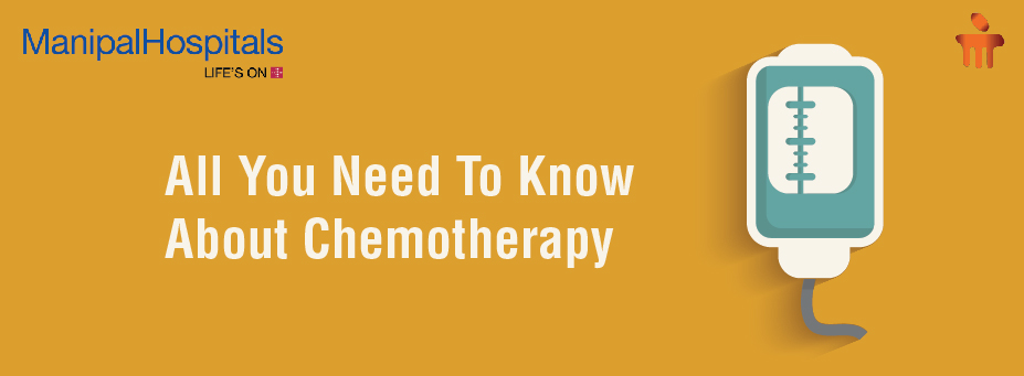 All You Need To Know About Chemotherapy