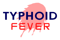 Typhoid-Enteric Fever, Typhoid Fever