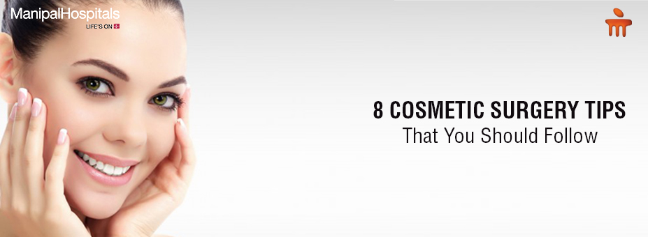 8 Cosmetic Surgery Tips That You Should Follow