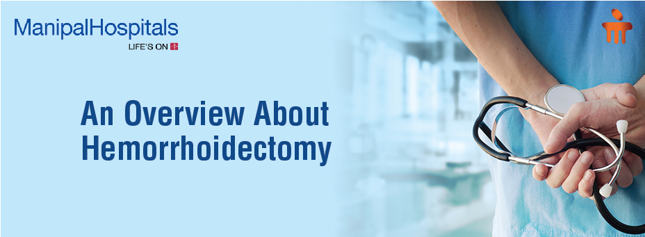 An Overview About Hemorrhoidectomy