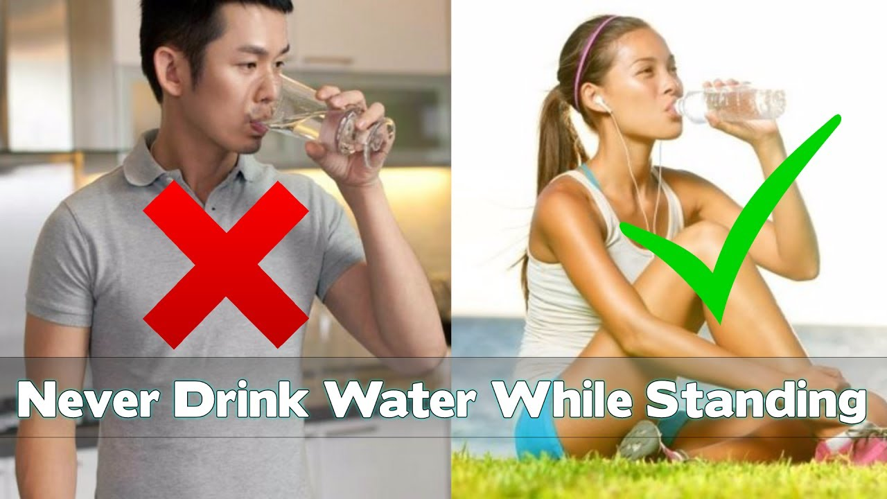 Why should you not Drink Water While Standing