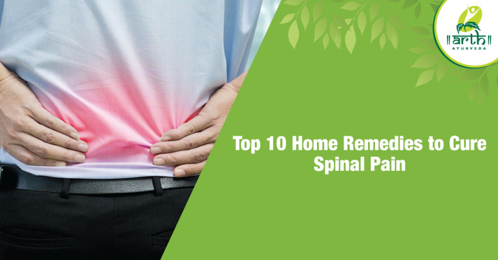Top 10 Home Remedies to Cure Spinal Pain