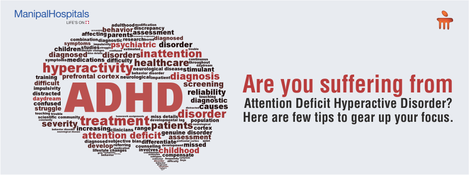 Are You Suffering From ADHD? Here Are Few Tips To Gear Up Your Focus!