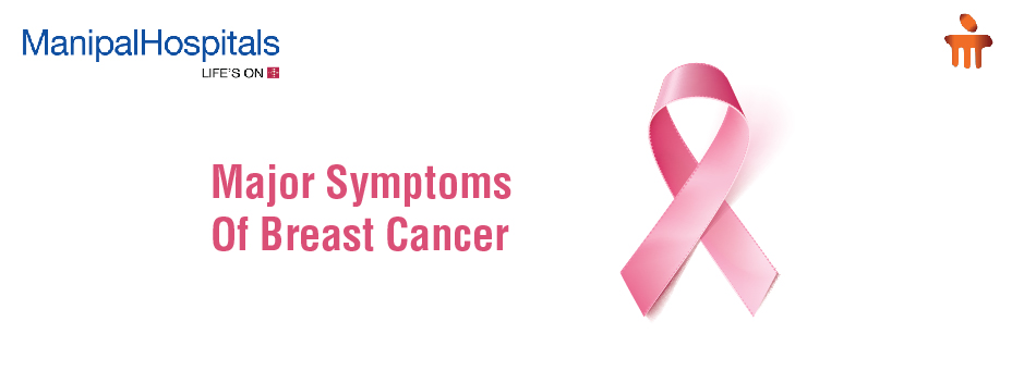 Major Symptoms Of Breast Cancer