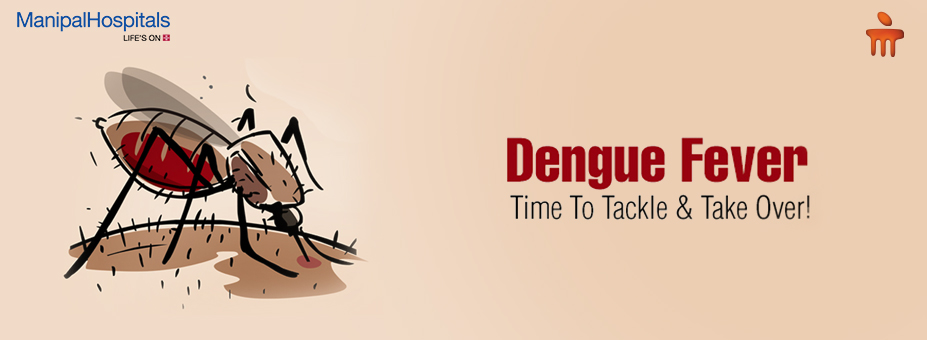Dengue Fever – Time To Tackle & Take Over!