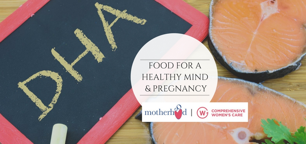 Food For A Healthy Mind & Pregnancy