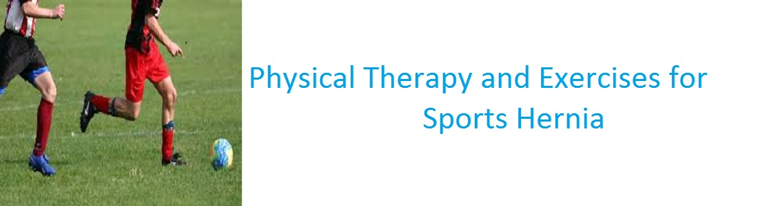 Physical Therapy and Exercises for Sports Hernia