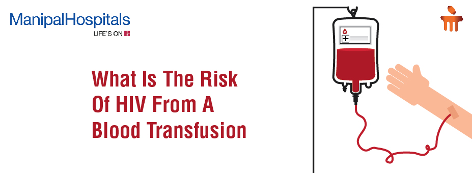 What Is The Risk Of HIV From A Blood Transfusion