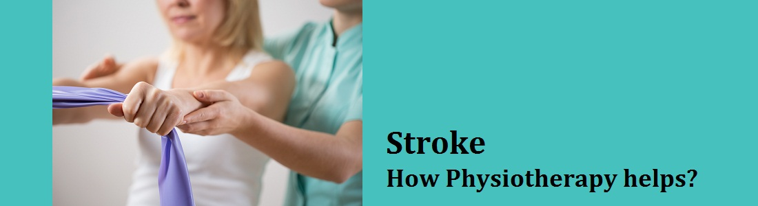 How Physiotherapy helps in Stroke?