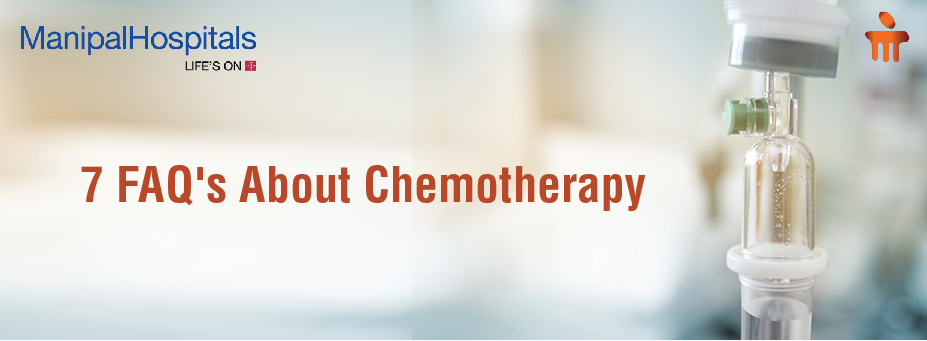 7 FAQ's About Chemotherapy