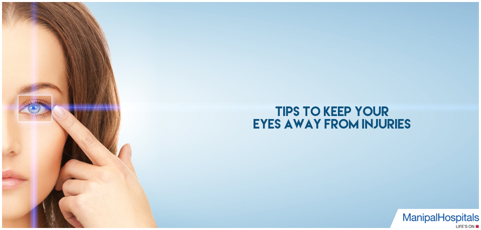 Tips to keep your Eyes away from Injuries