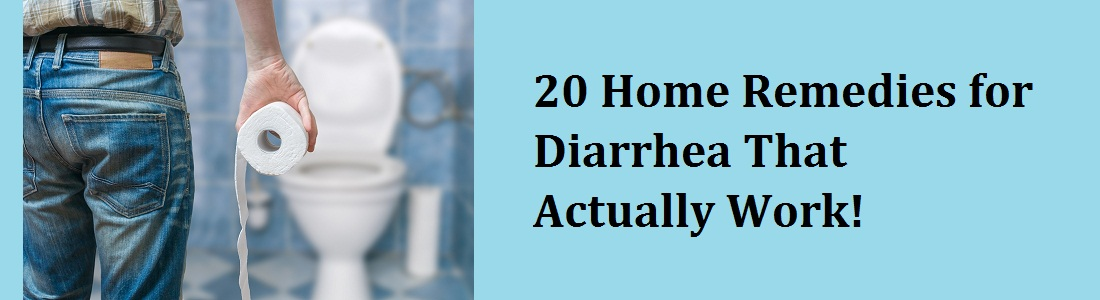20 Home Remedies for Diarrhea That Actually Work