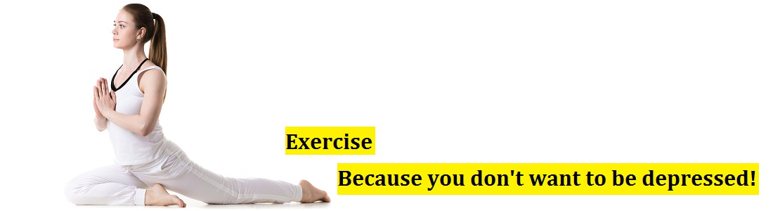 Did you know that lack of exercise can cause you Depression?