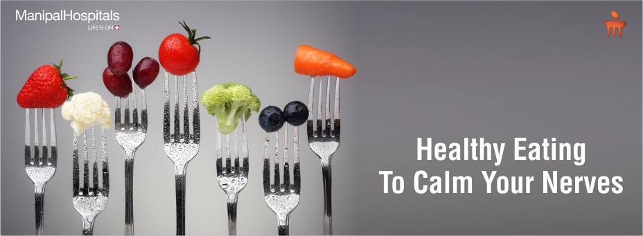 Healthy Eating To Calm Your Nerves