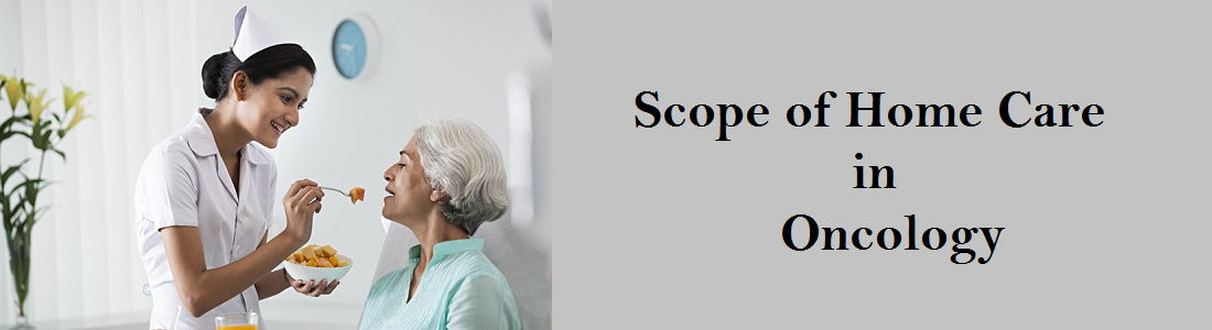 Scope of Home Care in Oncology