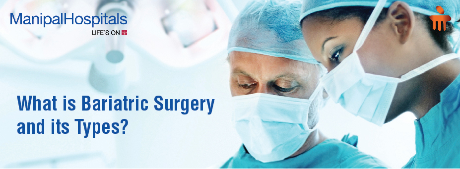What Is Bariatric Surgery And It's Types