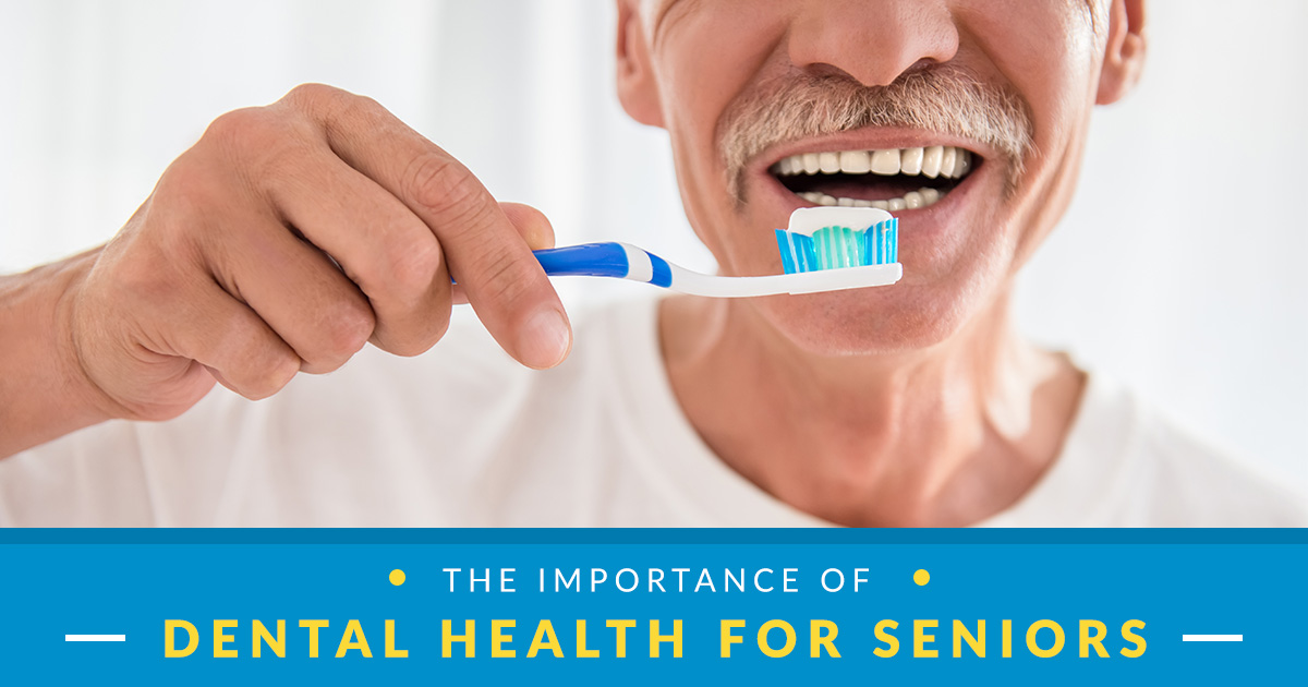 Why is dental care among seniors important?