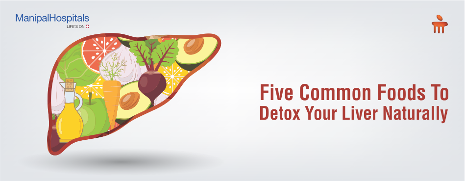 Five Common Foods To Detox Your Liver Naturally