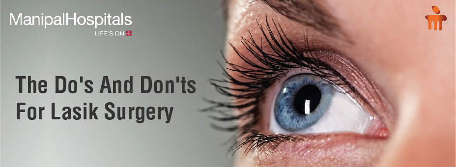 The Do's And Don'ts For Lasik Surgery