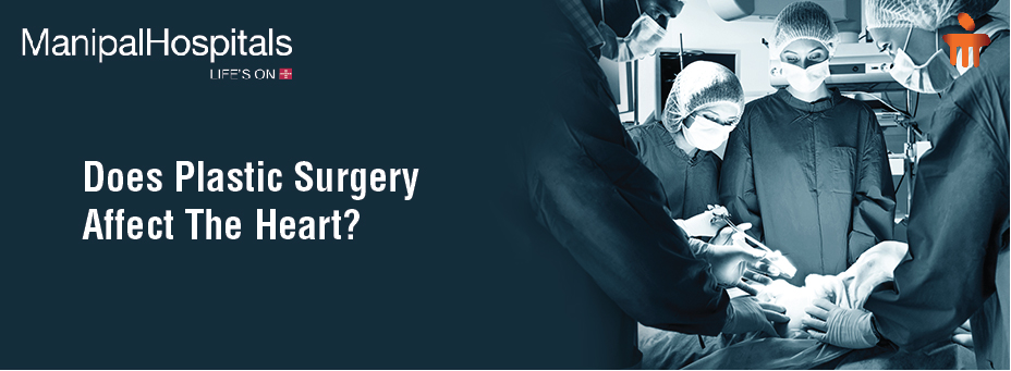 Does Plastic Surgery Affect The Heart