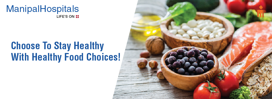 Choose To Stay Healthy With Healthy Food Choices!