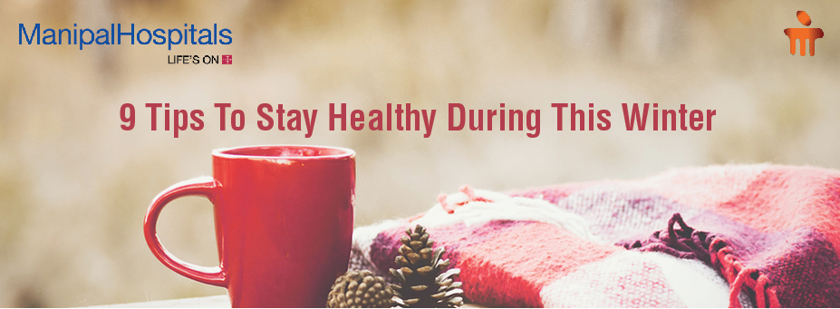 9 Tips To Stay Healthy During This Winter