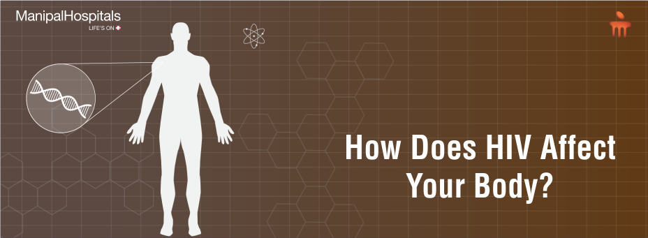How Does HIV Affect Your Body?