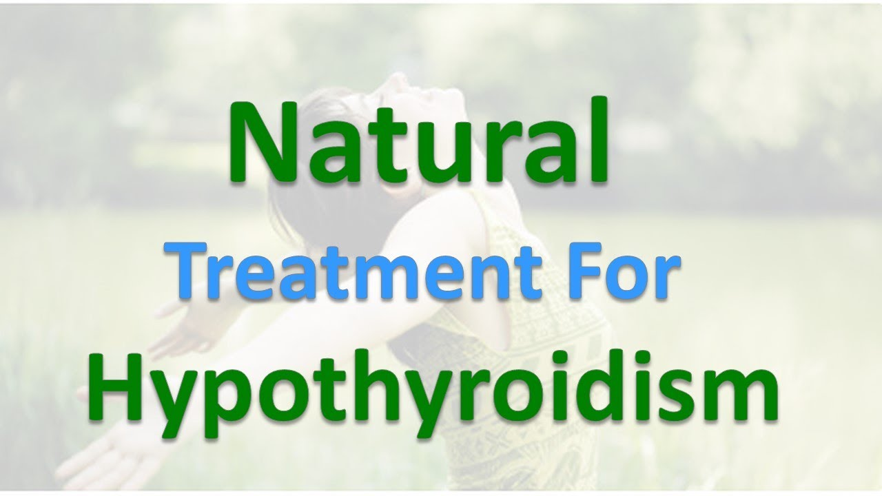 Cure Hypothyroidism Naturally