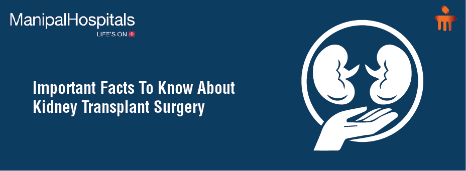 Important Facts To Know About Kidney Transplant Surgery