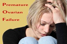 What is Premature Ovarian Failure (POF)?