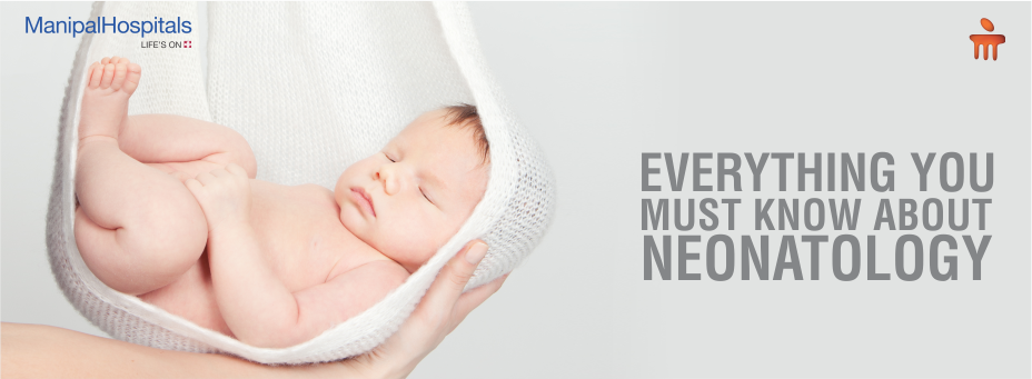 Everything You Must Know About Neonatology