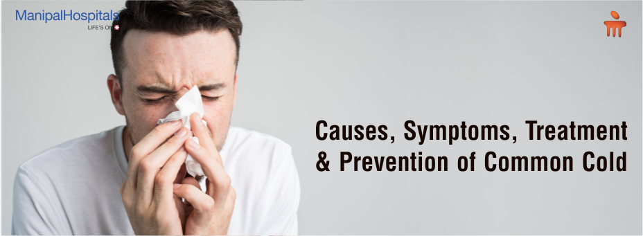 Causes, Symptoms, Treatment, And Prevention Of Common Cold