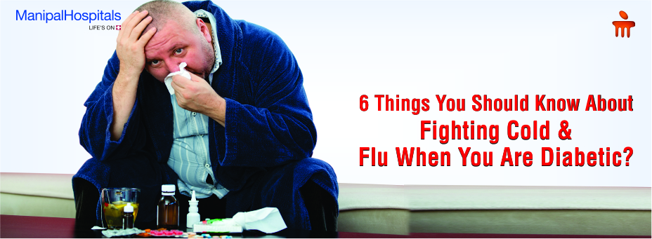 6 Things You Should Know About Fighting Cold And Flu When You Are Diabetic?