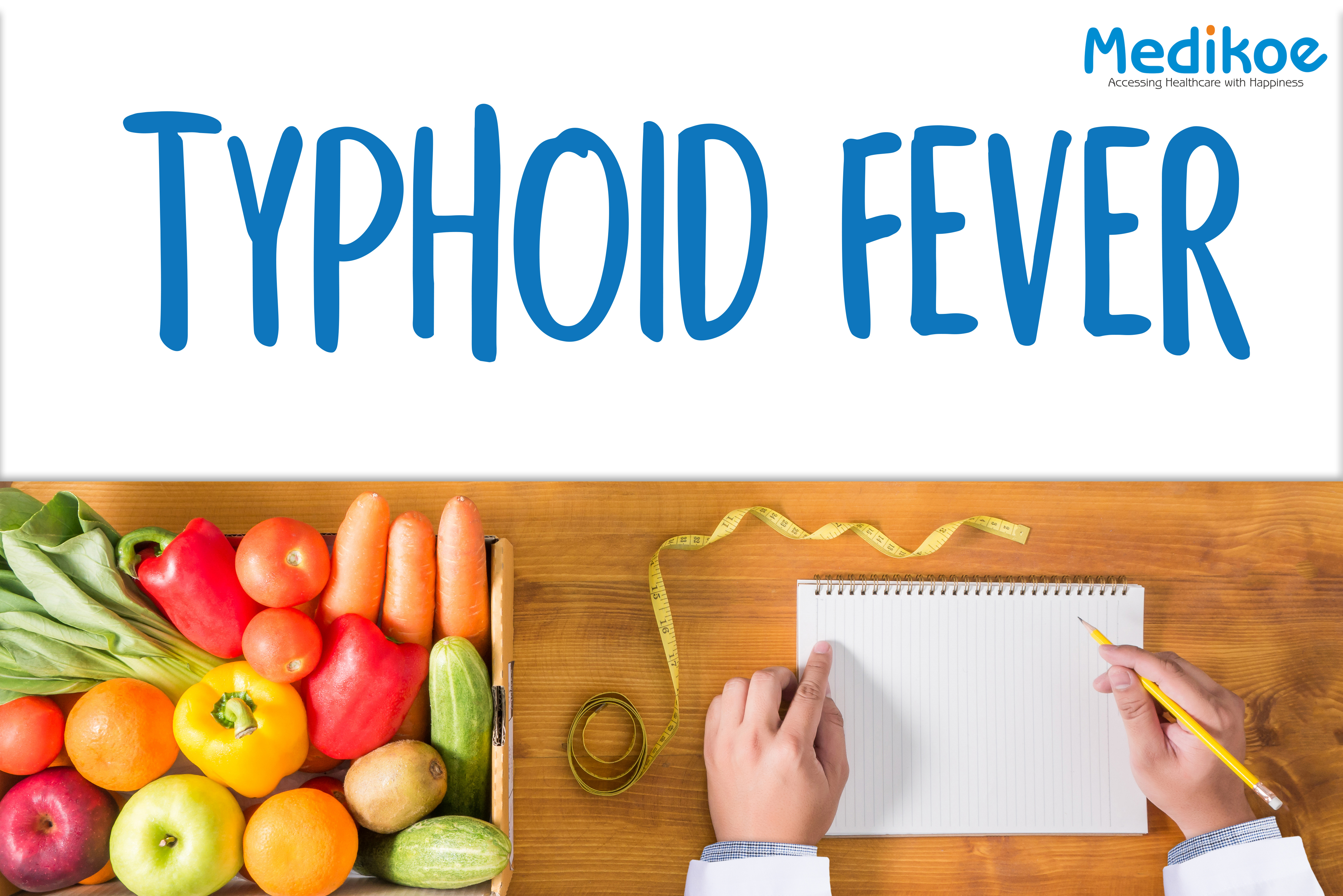 What To Eat If You Are Suffering From Typhoid Fever?