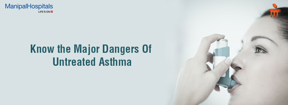 Know the Major Dangers Of Untreated Asthma