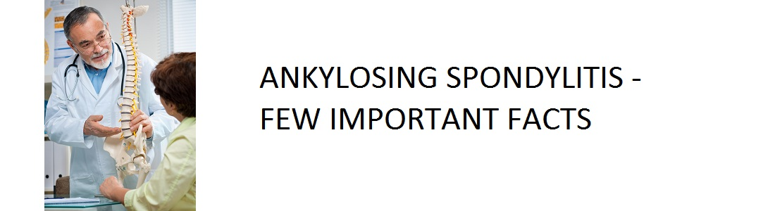 Facts About Ankylosing Spondylitis