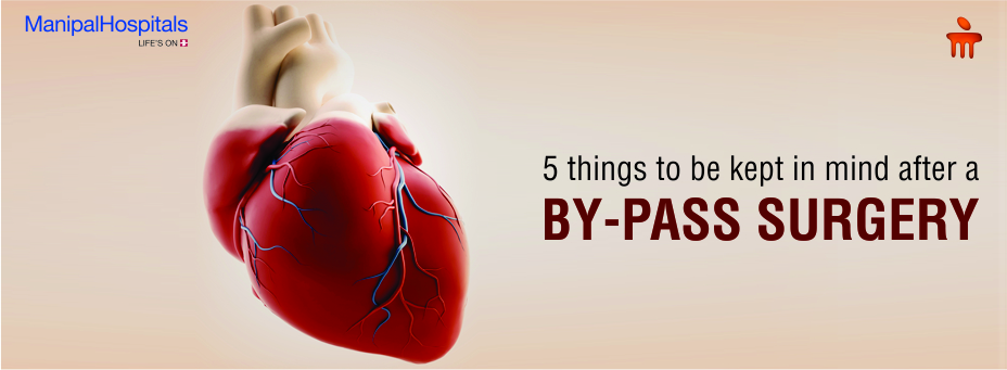 5 Things To Be Kept in Mind After A By-Pass Surgery