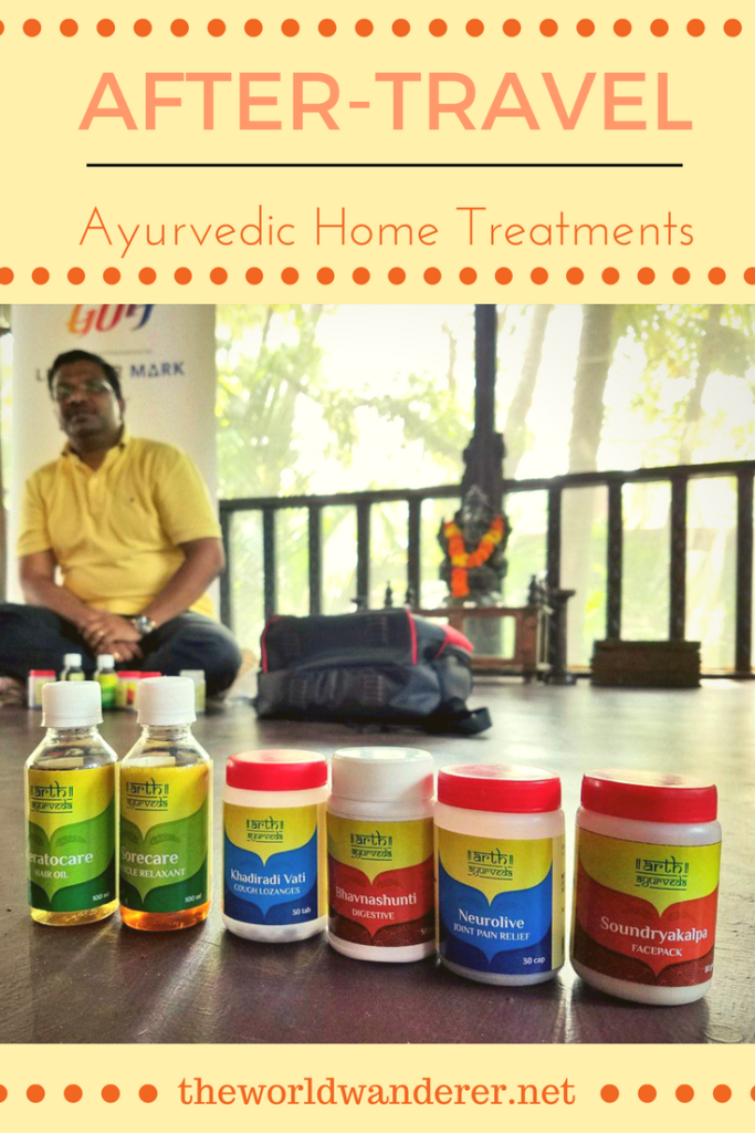 After-Travel Ayurveda Home Treatments by The World Wanderer